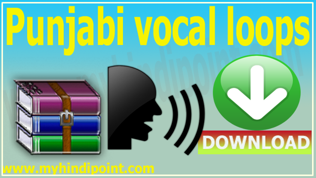 punjabi vocal loops beat pack free download hindi vocals voice pack zip