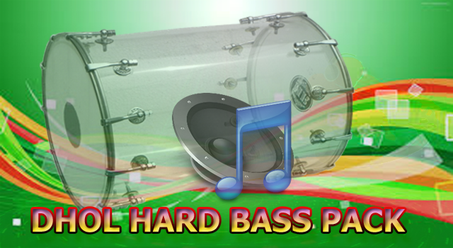 hard bass dhol sounds vibration bass pack hard kick zip file free download