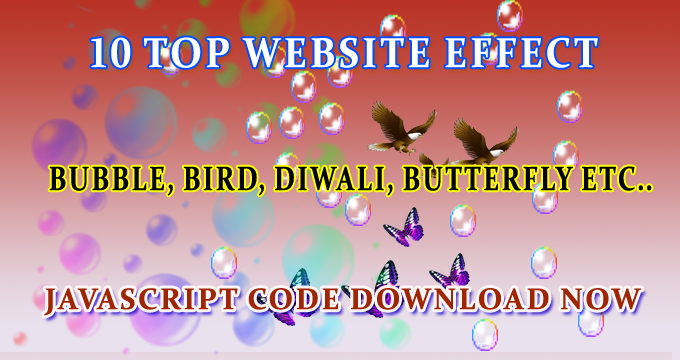 Bubbles, bird, butterfly, diwali effects top 10 javascript code download now.