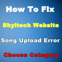 skyitech website mai song upload error ko kaise fix kare how to solve skytech error