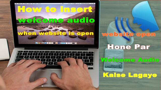 website mai welcome voice tag kaise set kare