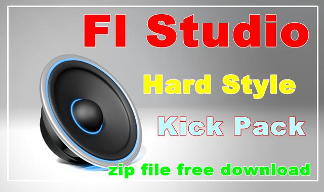 fl studio hard style kick zip file