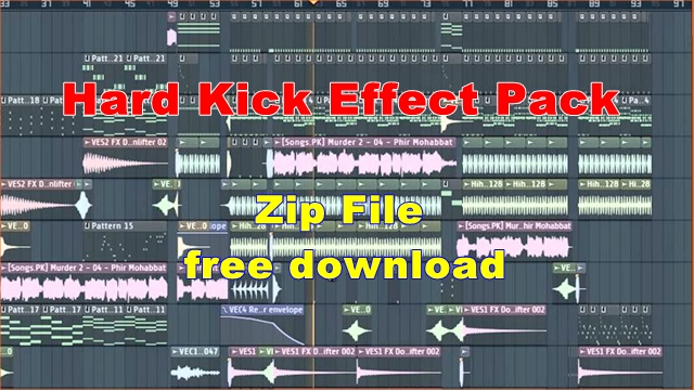 100 fl studio beat effect hard kicks hawa effects pack zip file free download.