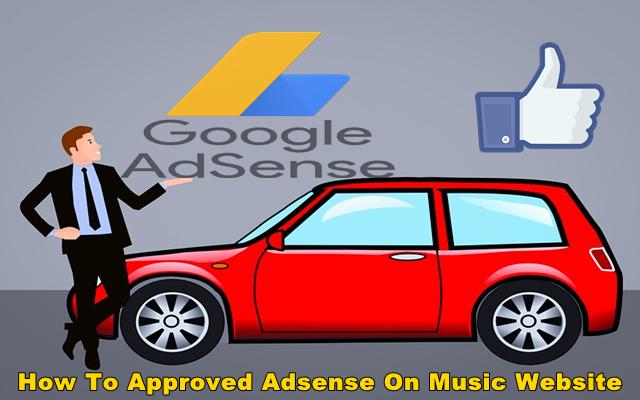 music site se adsense kaise approve kare