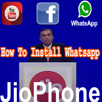 Jio Phone Mein Whatsapp Kaise Install kare Free New Jio Phone Update.