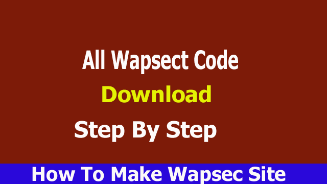 Wapsect Code Download How To Make Wapsect Website